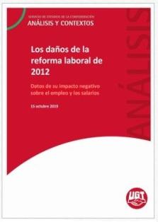 Los daños de la reforma laboral de 2012